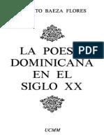 Alberto Baeza Flores - La poesía dominicana en el siglo XX. Vol. I.pdf
