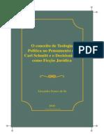 OconceitodeTeologia PolíticanoPensamentode CarlSchmitteoDecisionismo comoFicçãoJurídica