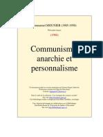 Emmanuel Mounier - Communisme, Anarchie Et Personnalisme