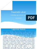 traumatik ulcer sebuah laporan kasus pp