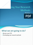 Developing Your Research Methods