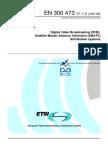 Digital Video Broadcasting (DVB) Satelite Master Antena Television (SMATV) Distribution System