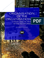 Organisation of the Organisationless