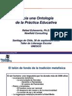 Hacia una Ontologia de la Practica Educativa_RAFAEL_ECHEVERRIA.ppt