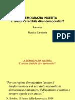 Democrazia Incerta Presentazione