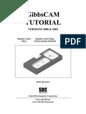 Gibbscam Tutorial   Machining   Numerical Control