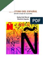 EL FUTURO DEL ESPAÑOL - Desde la magia de su pasado