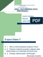 DANOS MORAIS – SUA EMPRESA ESTÁ PREPARADA PARA ENFRENTAR - André Cordeiro de Souza – Usina Sinimb.ppt