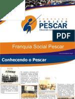 RESPONSABILIDADE SOCIAL CORPORATIVA – NA PRÁTICA -  Ézio Rezende – Fundação Projeto Pescar - RS.ppt