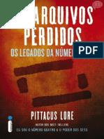 Os Arquivos Perdidos 1 - Os Legados Da Número Seis - Pittacus Lore