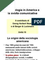 Unità 10 - COLOMBOLa sociologia in America e svolta comunicativa(1)