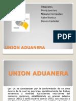Diapositivas Union Aduanera (Ultimo)
