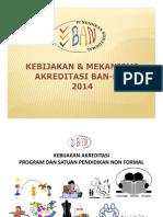 1. Kebijakan dan Mekanisme Akreditasi BAN PNF 2014.pdf