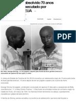 Adolescente é Absolvido 70 Anos Depois de Ser Executado Por Homicídio Nos EUA - Notícias - Internacional