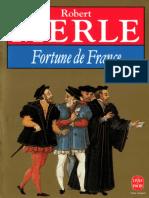 Robert Merle - [Fortune de France - 01] - Fortune de France