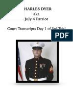 Charels Dyer Day 1 of the 3rd Trial Court Transcript  April 16, 2012 - Voir Dire