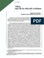 Ángel García Ibáñez - La Santa Misa, Centro y Raíz de La Vida Del Cristiano