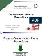 Condensador y Pierna Barométrica.