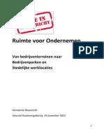 Gemeente Maastricht Van bedrijventerreinen naar bedrijvenparken en stedelijke werklocaties