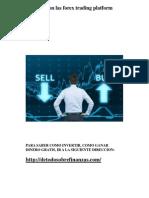 Que Son Las Forex Trading Platform