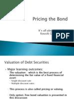 Pricing the Bond