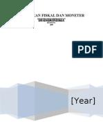 Tugas Kebijakan Fiskal Dan Moneter Di Indonesia