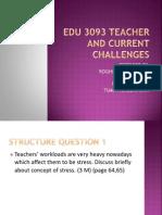 Edu 3093 Teacher and Current Challenges
