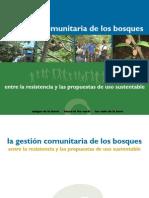 La Gestión Comunitaria de Los Bosque