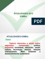 Atualidades - ICMBio - Intensivão (2014) Aulas 05 a 08