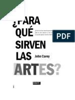 Carey, John. Para Qué Sirven Las Artes