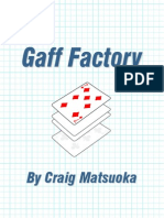 Craig Matsuoka - The Gaff Factory