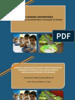 Análise da adequação de macro e micronutrientes em cardápios escolares de creches públicas e particulares de Fortaleza.