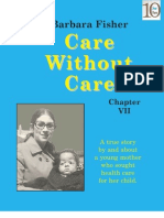 Care Without Care (Chapter VII)