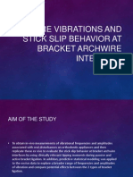 Archwire Vibrations and Stick Slip Behavior at Bracket