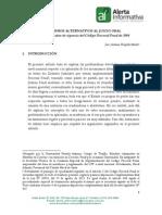 Mecanismos Alternativos Al Juicio Oral. a Más de Siete Años de Vigencia Del Código Procesal Penal de 2004 - Huaylla Marin