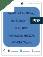 Uni-GAUGE PG MD 2015 Dental/Medical PG Entrance Exam 2015