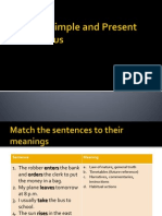Present Simple vs. Continuous