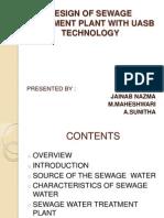 DESIGN OF SEWAGE TREATMENT PLANT WITH UASB TECHNOLOGY.pptx