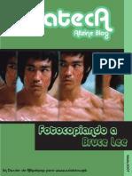 Asiateca - Fotocopiando a Bruce Lee