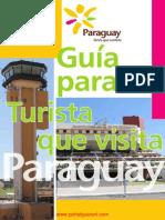 GUIA PARA EL TURISTA QUE VISITA PARAGUAY - TURISMO PARAGUAY - PORTALGUARANI