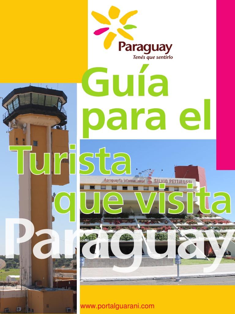 Guia Para El Turista Que Visita Paraguay Turismo Paraguay  # Muebles Kawana Curridabat