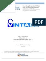 VINTAGE Executive Plan for Pilot Run 2