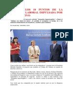 10 Puntos de La Reforma Laboral Impulsada Por El Ejecutivo