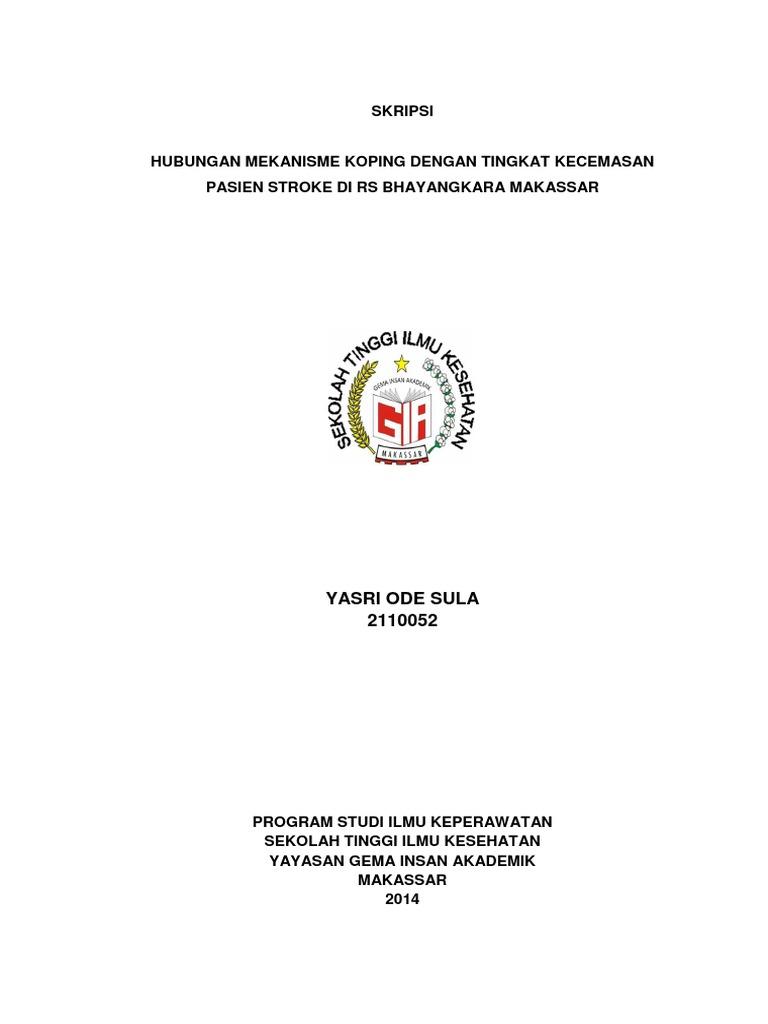 Hubungan Mekanisme Koping Dengan Tingkat Kecemasan Pasien Stroke Di Rs Bhayangkara Makassar