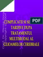Complicatii Si Sechele Tardive Dupa Tratamentul Multimodal Al Glioamelor