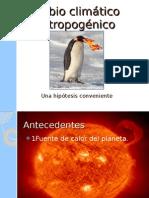 Cambio climático antropogénico (Una hipótesis conveniente)