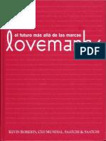 7 - Roberts, Kevin - Lovemarks El Futuro Más Allá de Las Marcas - QUIZ Estrategia de Marca