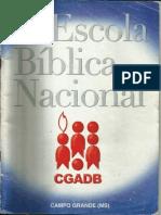 2ª Escola Bíblica de Obreiros - CGADB¹