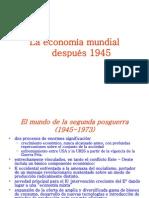 La economía mundial después 1945