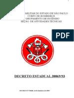 Decreto Estadual nº 38069 (Segurança Contra Incêndios no Estado de São Paulo)